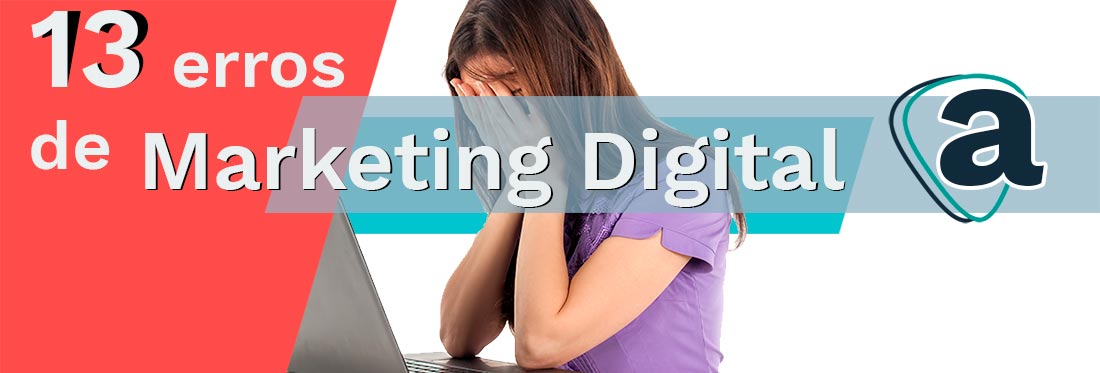 Erros em Estratégias de Marketing Digital