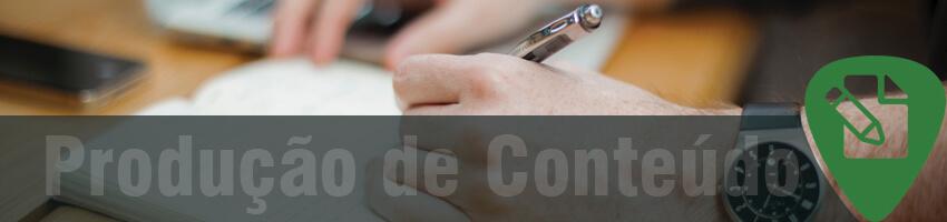 Produção de Conteúdo para Web - Marketing de Conteúdo